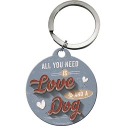 Sleutelhanger All You need is Love and a Dog-Nostalgic art