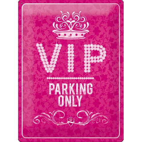 Metaalplaat VIP Parking only 30x40cm.Nostalgic Art